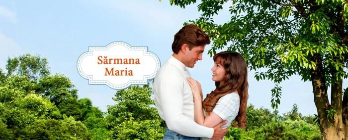 Sărmana Maria episodul 47