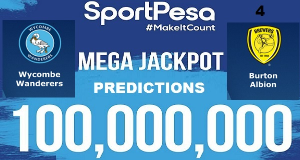 Sportpesatips - Wycombe vs Burton Predictions & H2H:: Sportpesa Mega Jackpot Predictions