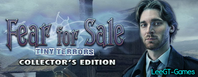 Fear for Sale 12: Tiny Terrors Collector's Edition [v.Final]