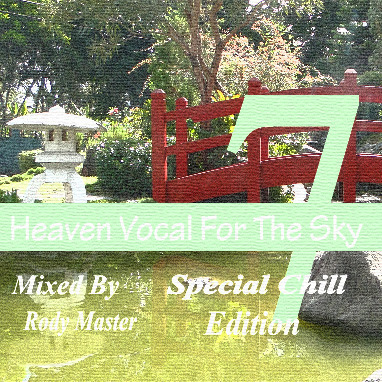 Heaven Vocal For The Sky_Special Chill Edition Vol.7 SC_7
