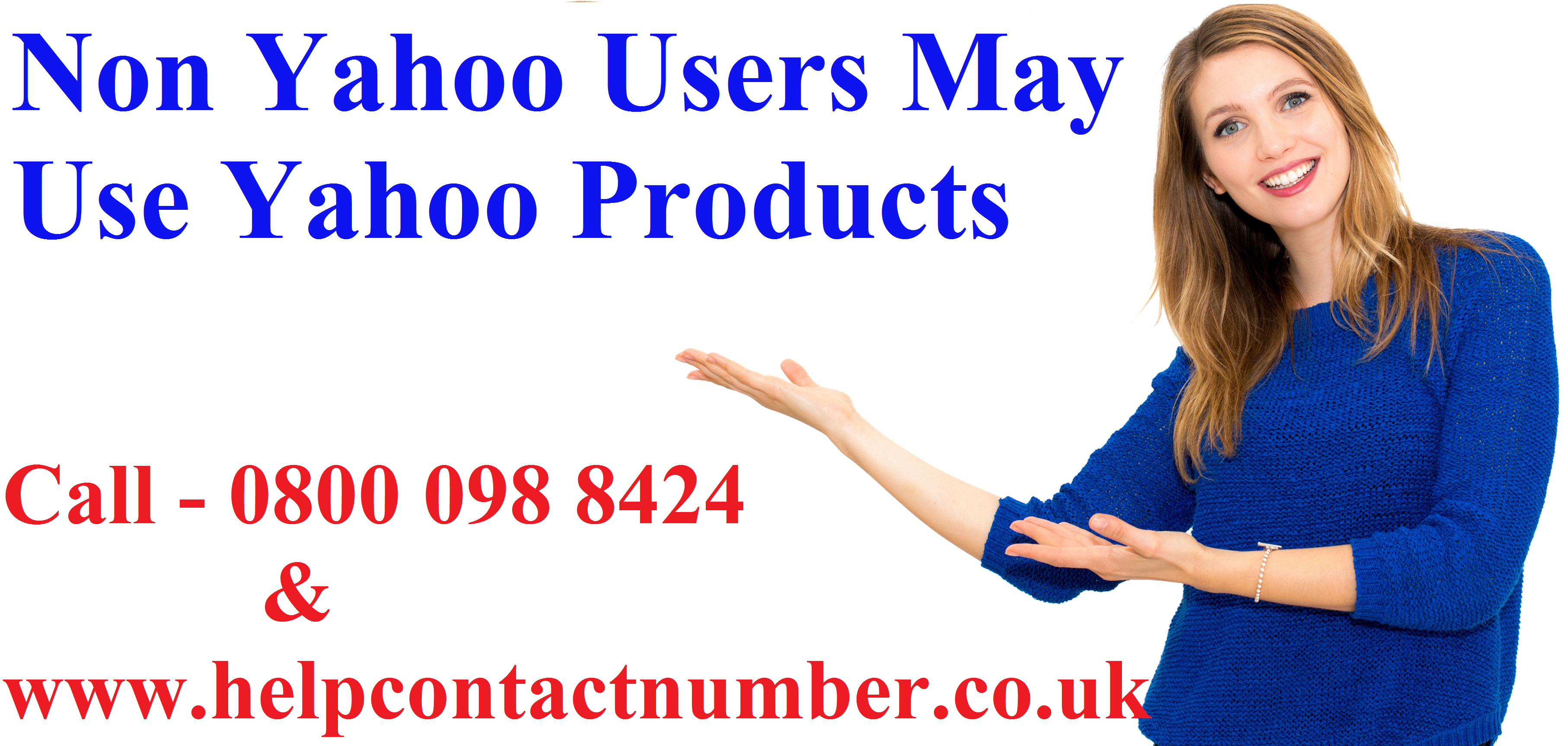 Non Yahoo Users May Use Yahoo Products - Contact Help Number