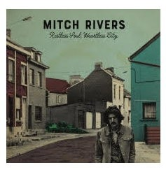 Mitch_Rivers_Restless_Soul_Heartless_City