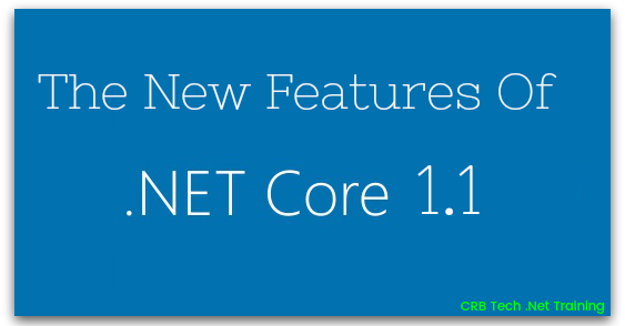 The New Features Of .NET Core 1.1