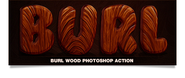 burl wood photoshop action text effect