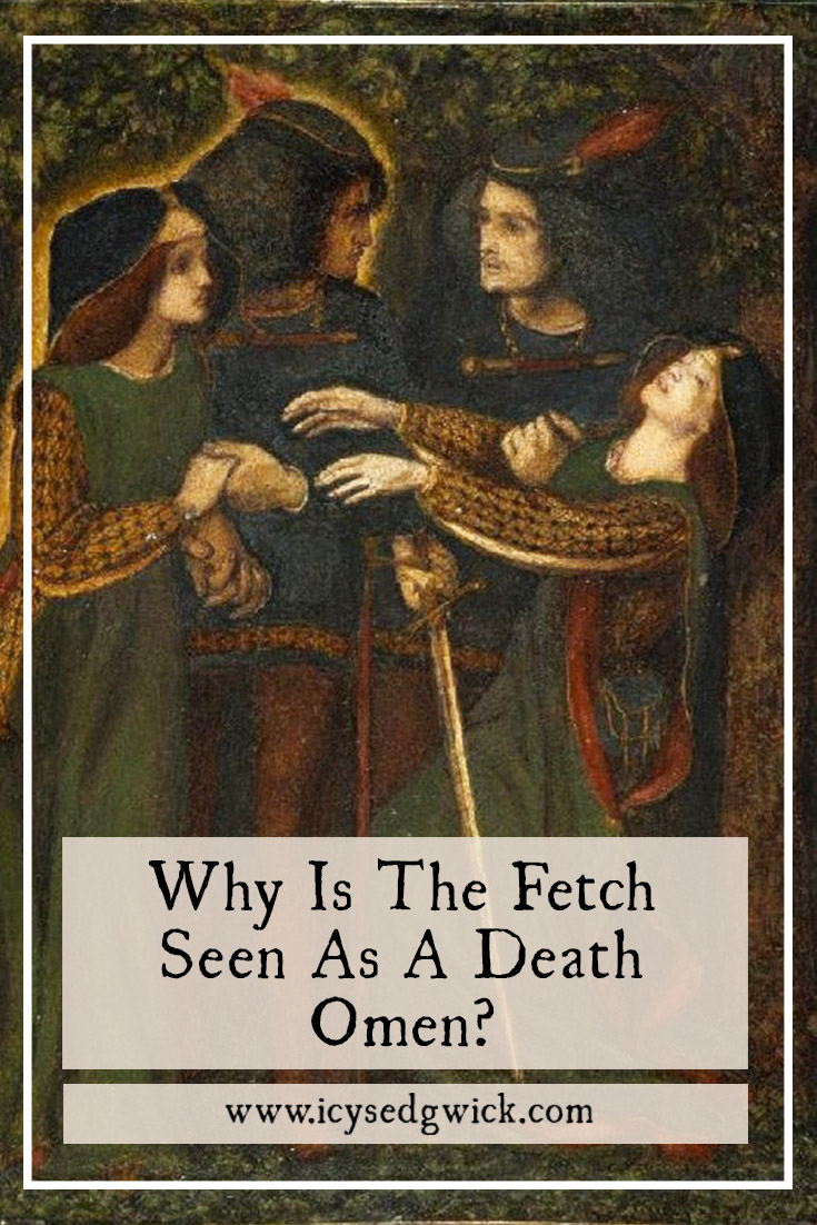 The fetch appears in Irish folklore as an apparition seen when another is dead or dying. But what is it and is it always a death omen? Learn more.