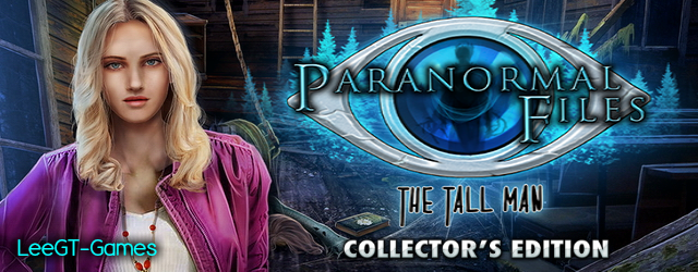 Paranormal Files 2: The Tall Man Collector's Edition {v.Final}