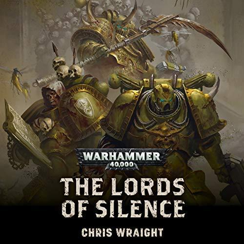 Warhammer 40k - The Lords Of Silence - Chris Wraight