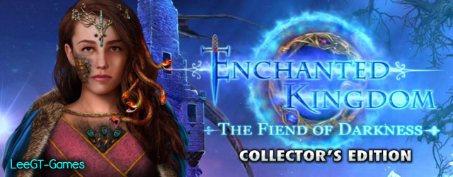 Enchanted Kingdom 4: Fiend of Darkness Collector's Edition (v.Final)