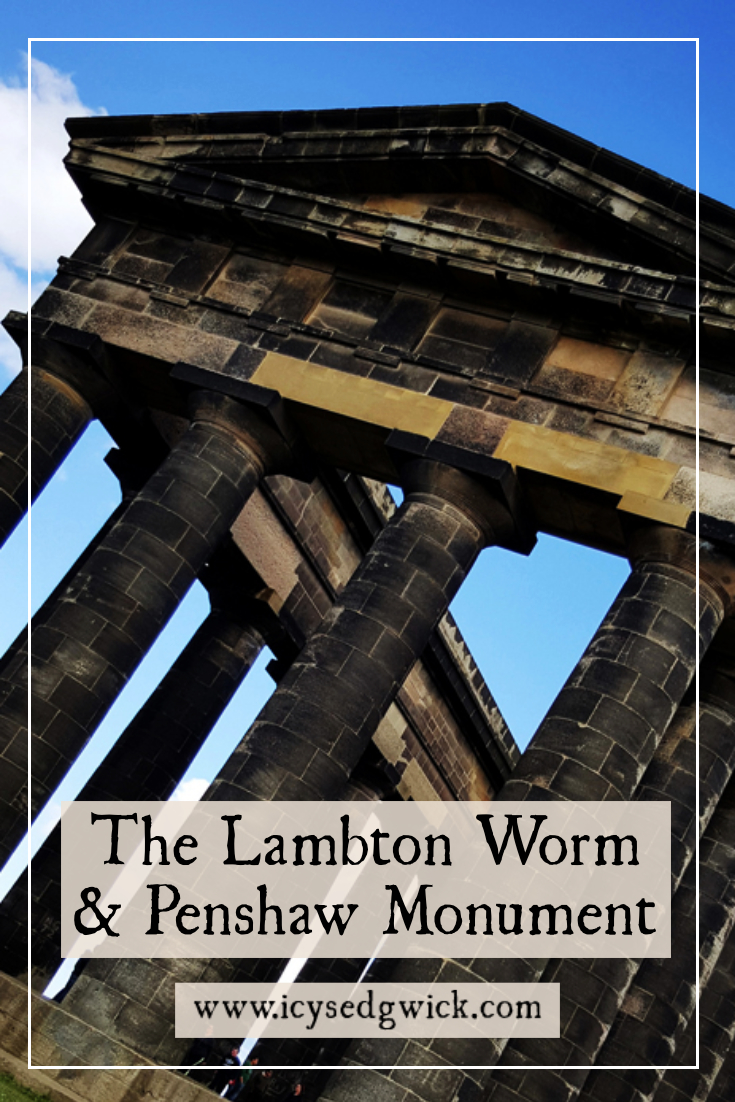 The Lambton Worm is a popular folktale in the north east of England, but what is its connection with the Greek folly, Penshaw Monument?