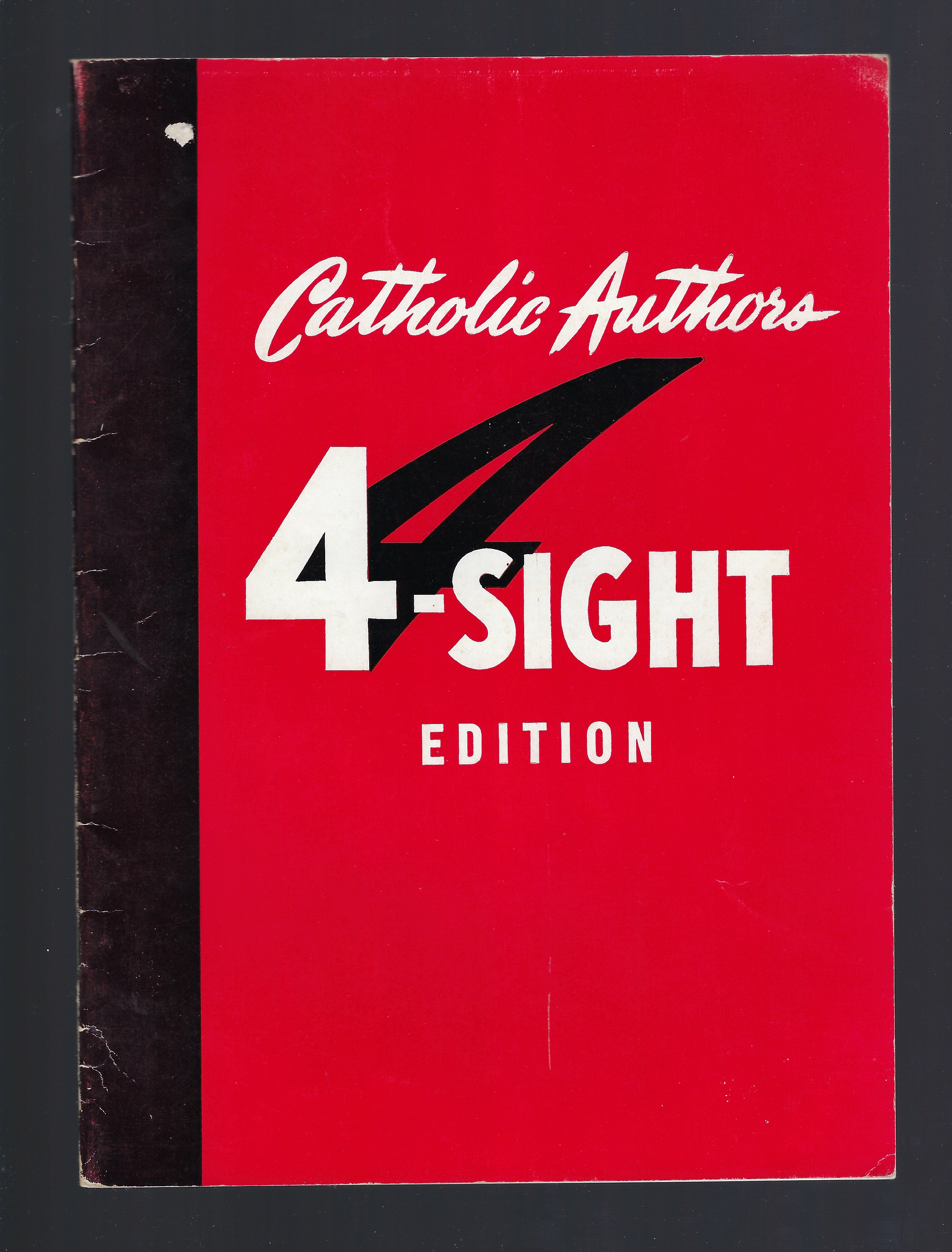 Catholic Authors 4-Sight Edition, Brother George N. Schuster; Schuster, Brother George N.