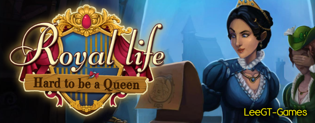 Royal Life: Hard to be a Queen [Beta Version]