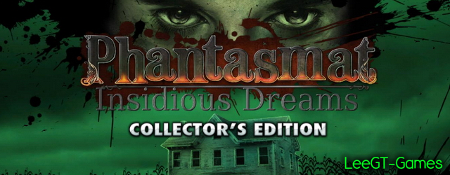 Phantasmat 9: Insidious Dreams Collector's Edition [vFinal]