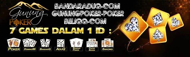Domino 99 , Domino QQ , Agen QQ - Gunungpoker.poker