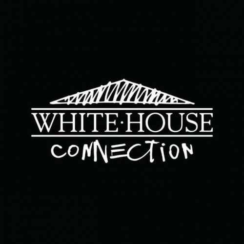 White House - White House Connection (2018)