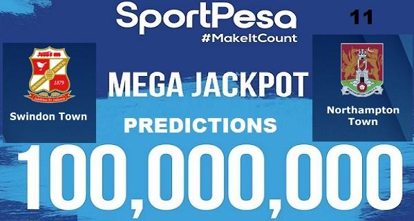 Sportpesatips - Swindon Town vs Northampton Predictions & H2H:: Sportpesa Mega Jackpot Predictions