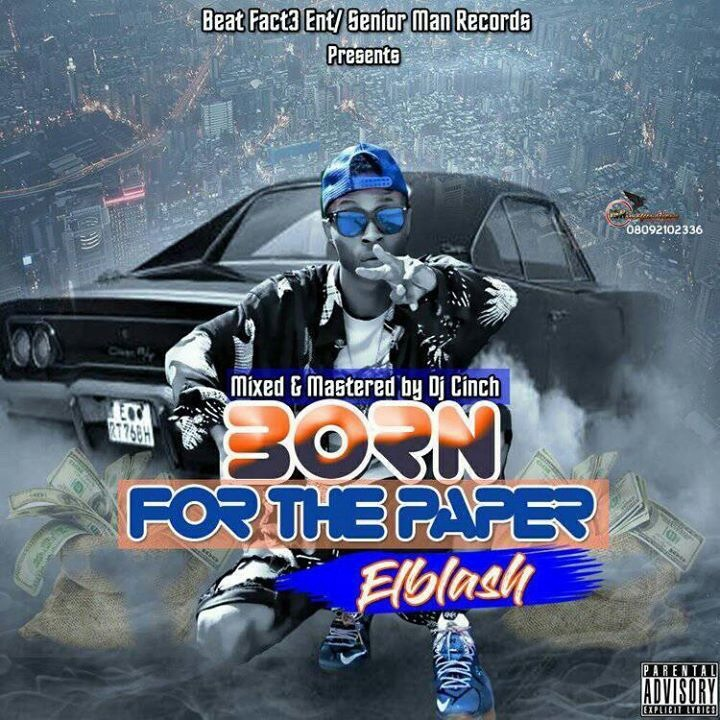 Music: Elblash - Born For The Paper