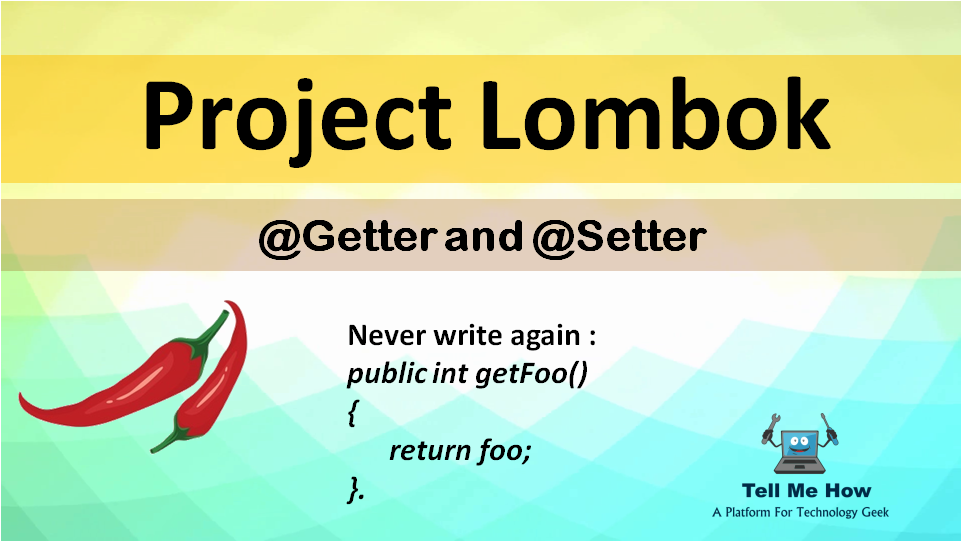 Features of Project Lombok - Getter and Setter