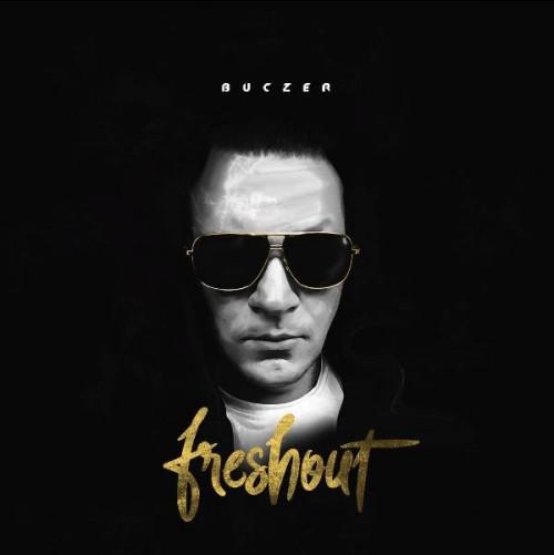 Buczer - Freshout (2018) FLAC
