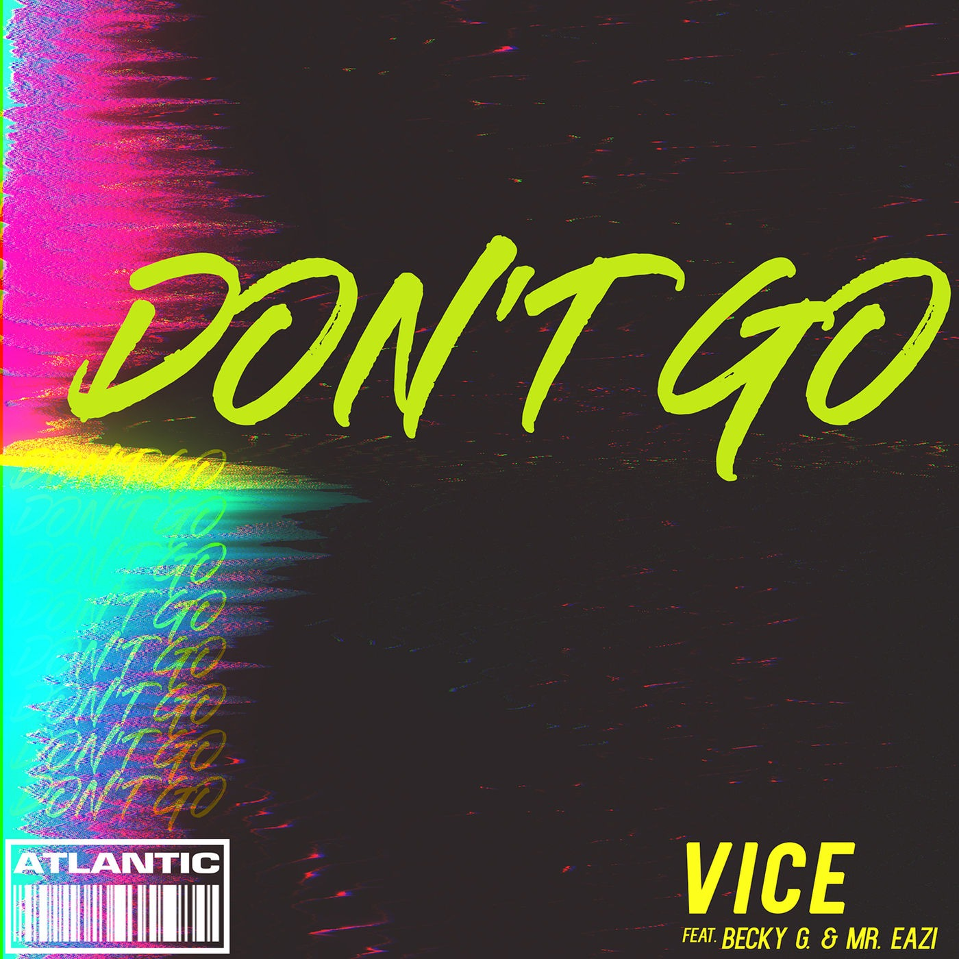 Vice Ft. Becky G and Mr. Eazi - Don't Go itunes