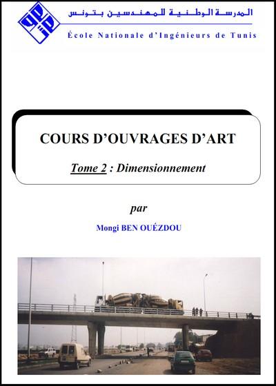 COURS D'OUVRAGES D'ART Tome 2 : Dimensionnement
