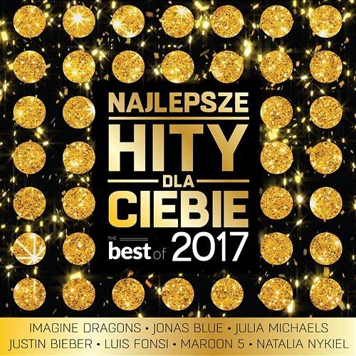 VA - Najlepsze Hity Dla Ciebie - The Best of 2017 (2017) FLAC