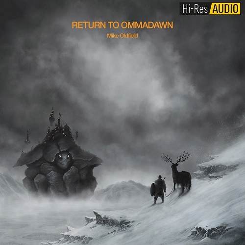 Mike Oldfield - Return To Ommadawn (2017) [FLAC 96 kHz/24 Bit]