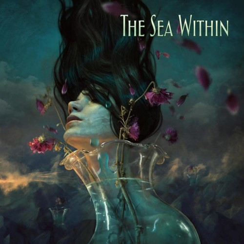 The Sea Within - The Sea Within [Deluxe Edition] (2018)