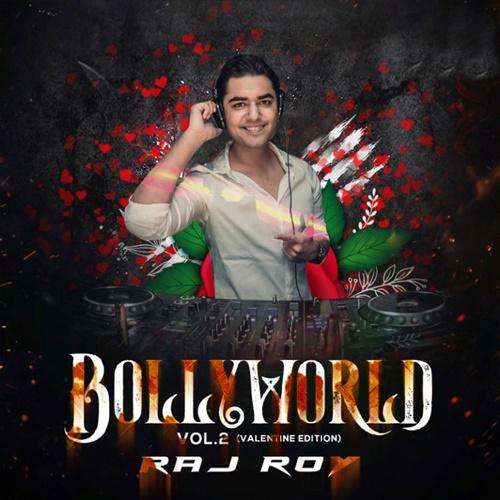 DJ Raj Roy (2018)Songs {320KBPS} [CM]
