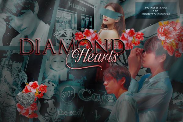 [FANFIC] Diamond Hearts DIAMOND-HEARTS-CAPA