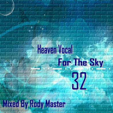 Heaven Vocal For The Sky Vol.32 HV_32