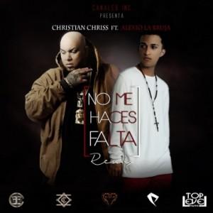 Christian_Chriss_Ft_Alexio_La_Bruja_No_Me_Haces_Falta_Official_Remix