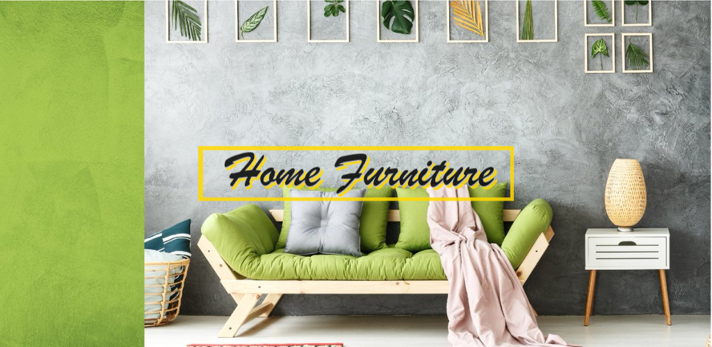 Home Furniture,Home Furnishing