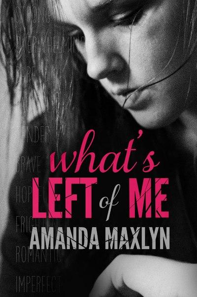 Аманда Макслин «Что от меня осталось»