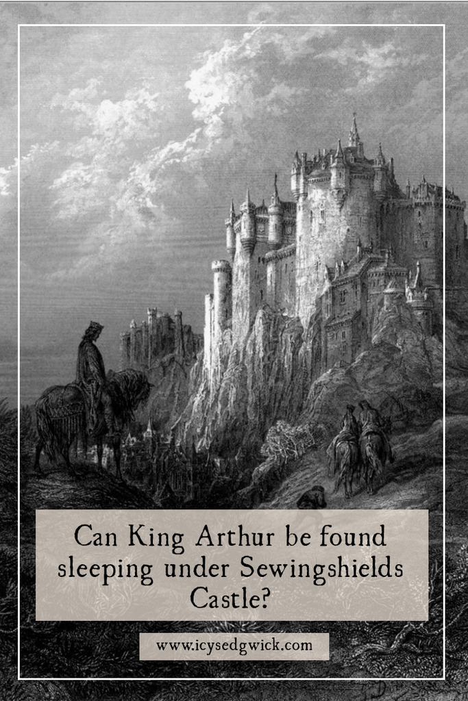 King Arthur is said to rest beneath a range of castles around the UK. But does he sleep below Sewingshields Castle in Northumberland?