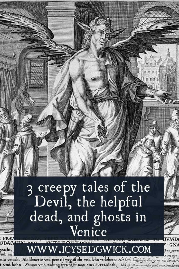 Enjoy these 3 creepy folk tales from the Jewel of the Adriatic, featuring the Devil, the helpful dead, and a range of ghosts in Venice.