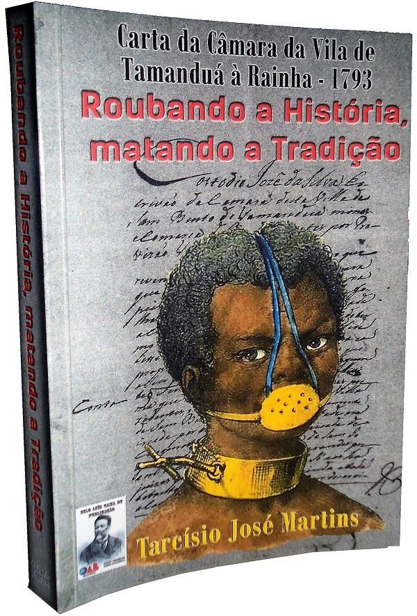 Capa livro Roubando a Hist ria Matando a Tradi o
