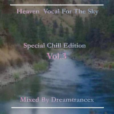 Heaven Vocal For The Sky_Special Chill Edition Vol.3 SC_3