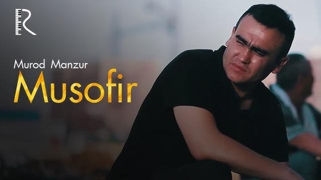 Murod Manzur – Musofir (VideoKlip 2018)
