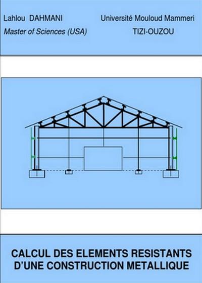Calcul des élément résistants d'une construction métallique