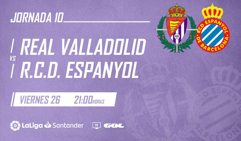 Real Valladolid - R.C.D. Espanyol de Barcelona. Viernes 26 de Octubre. 21:00 Real-Valladolid-Espanyol