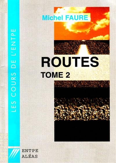 Cours de routes - Tome 2