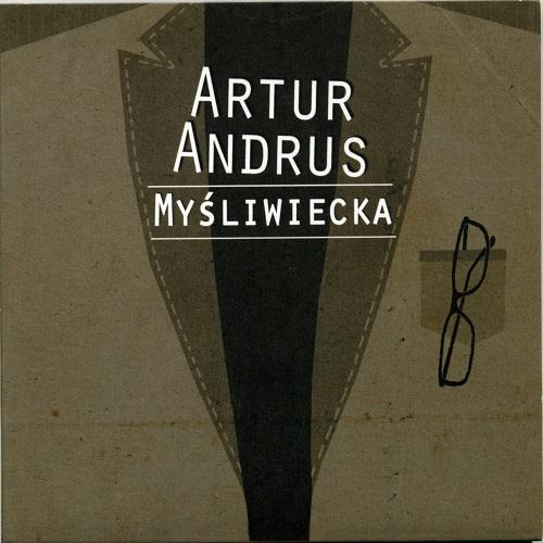 Artur Andrus - Mysliwiecka (2012) [FLAC]
