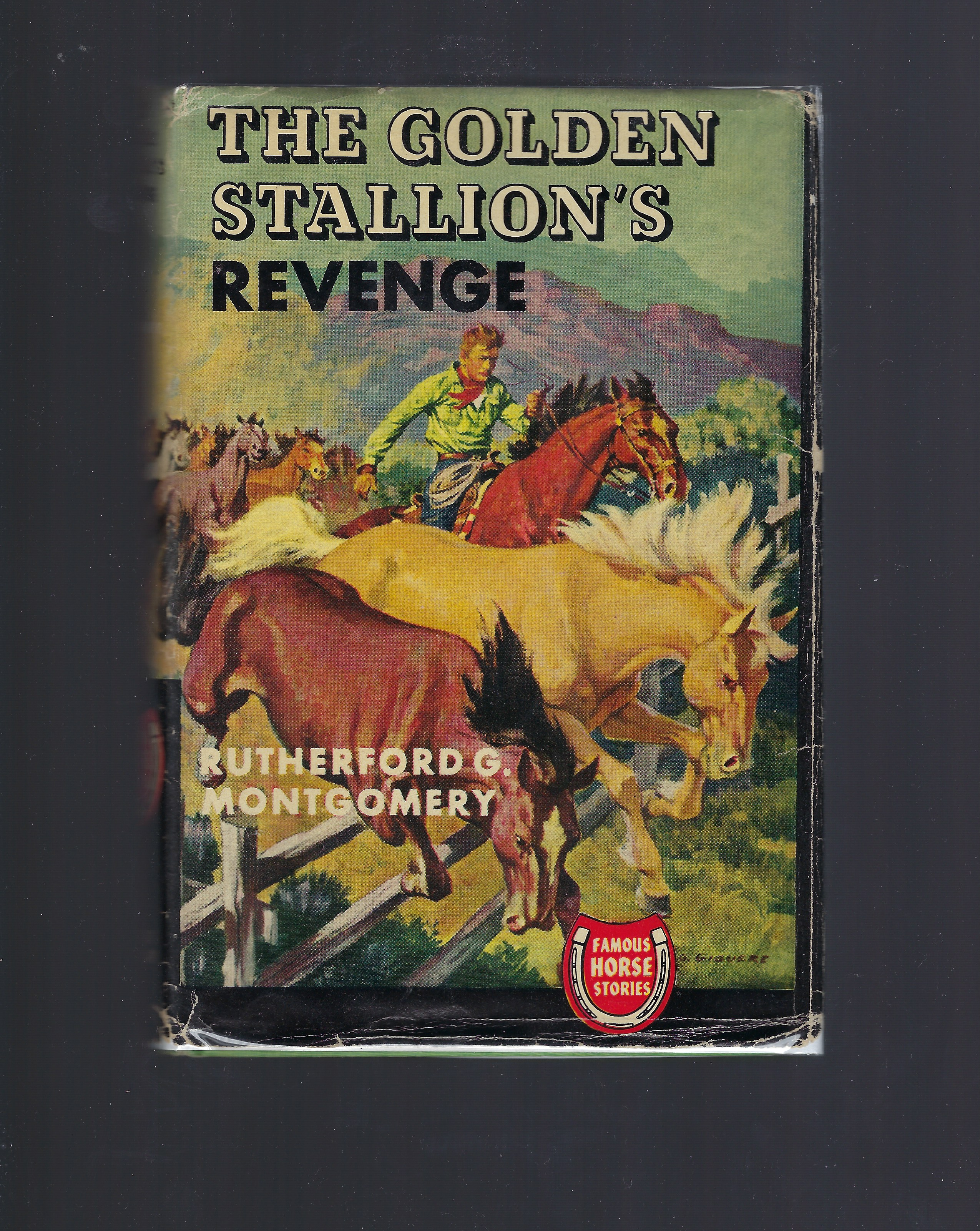 The Golden Stallion's Revenge (Famous Horse Stories) HB/DJ, Rutherford G. Montgomery