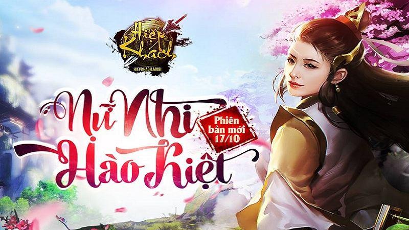"""""""Chốt hạ"""" ngày ra mắt, game thủ Hiệp Khách ngóng đợi bản update Nữ Nhi Hào Kiệt"""