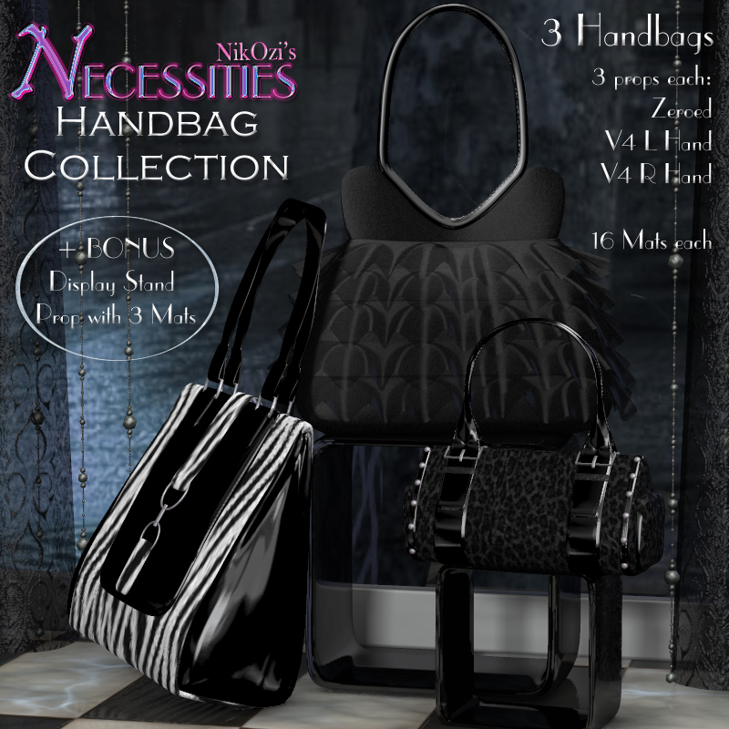 NECESSITIES: Handbag Collection for Poser
