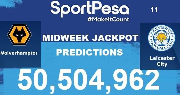 Sportpesatips - Wolverhampton vs Leicester Predictions & H2H:: Sportpesa Mega Jackpot Predictions