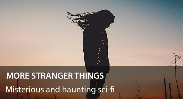 More_Stranger_Things