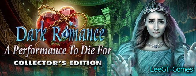 Dark Romance 9: A Performance to Die For Collector's Edition [v.Final]