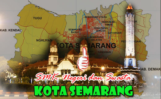 SMK Negeri - Swasta kota Semarang