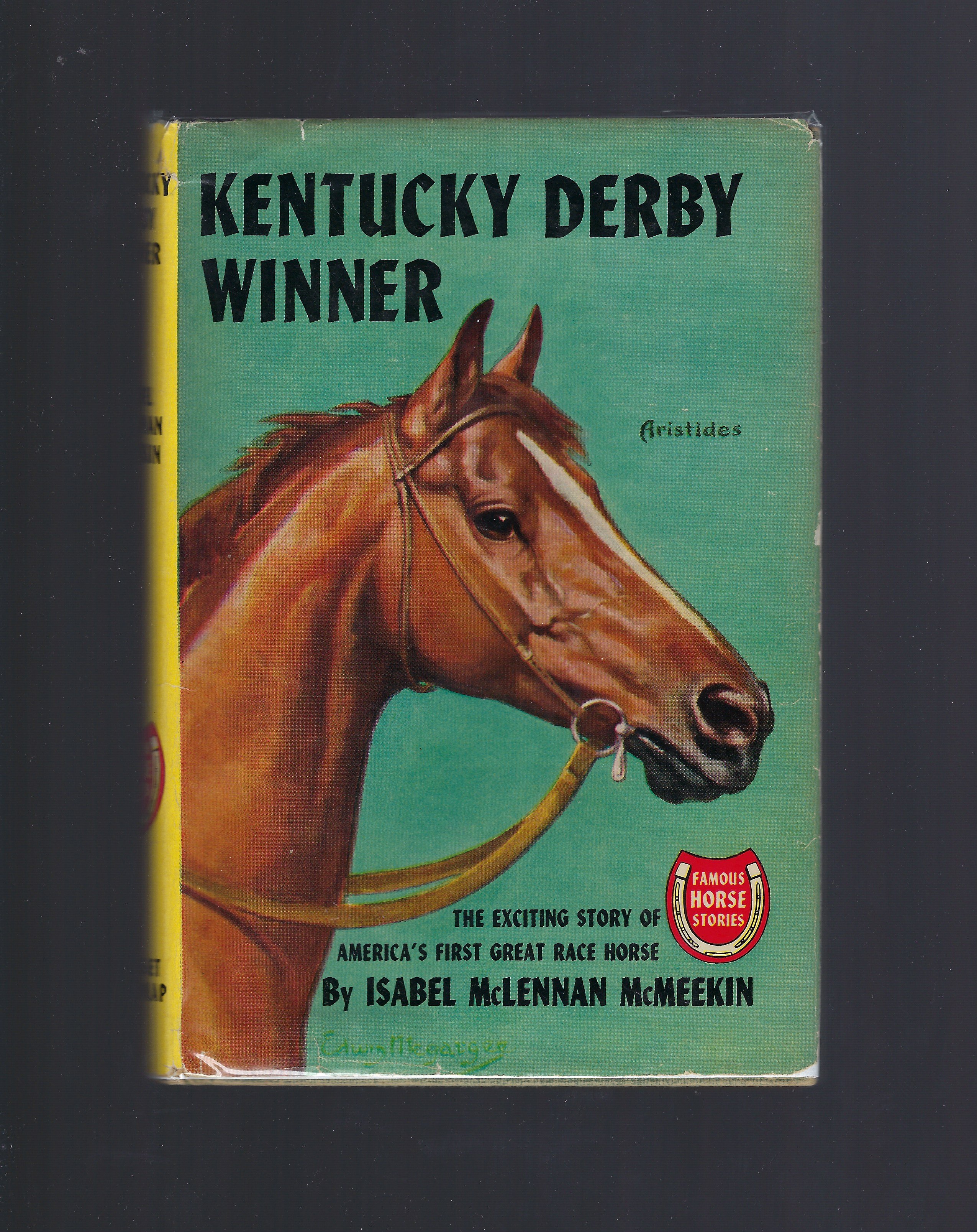 Kentucky Derby Winner (Famous Horse Stories), Isabel McLennan McMeekin